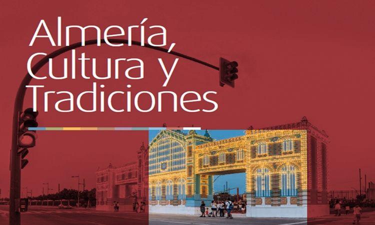Almería, Cultura y Tradiciones