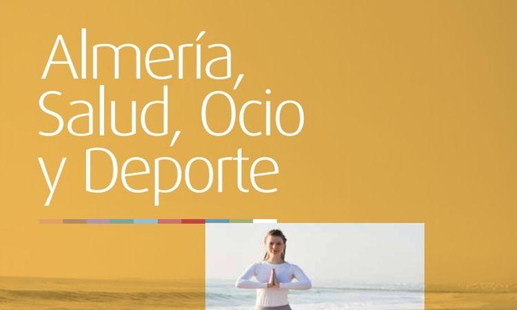 Almería, Salud, Ocio y Deporte