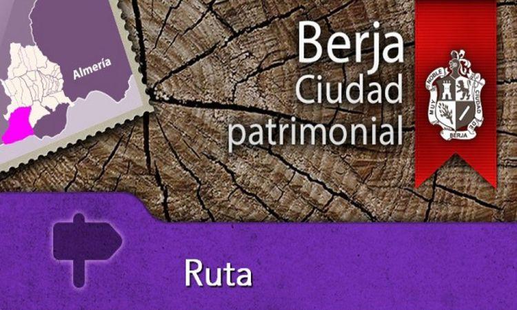 Ruta Berja Ciudad Patrimonial