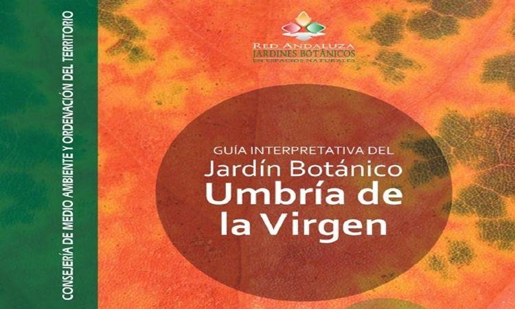 Guía Jardín Botánico Umbría de la Virgen