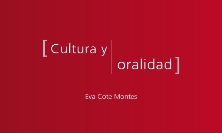 Cultura y Oralidad